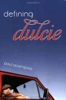 Defining Dulcie - Paul Acampora