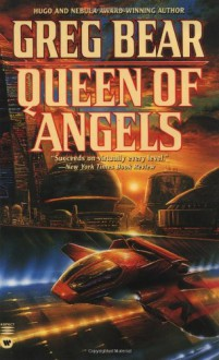Queen of Angels (Questar science fiction) - Greg Bear