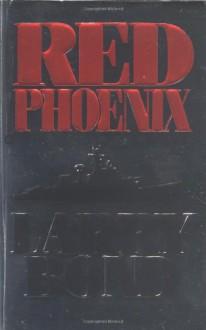 Red Phoenix - Patrick Larkin, Larry Bond