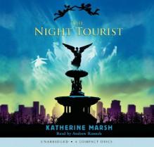 The Night Tourist - Library Edition - Katherine Marsh