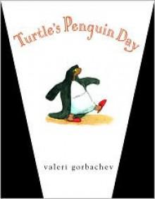 Turtle's Penguin Day - Valeri Gorbachev