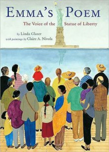 Emma's Poem: The Voice of the Statue of Liberty - Linda Glaser, Claire A. Nivola