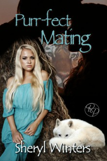 Purr-fect Mating - Sheryl Winters