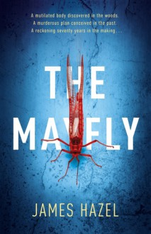The Mayfly: The chilling thriller that will get under your skin (Charlie Priest Thriller) - Hazel St James