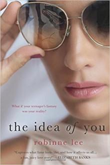 The Idea of You: A Novel - Robinne Lee