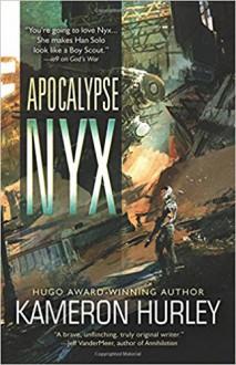 Apocalypse Nyx - Kameron Hurley