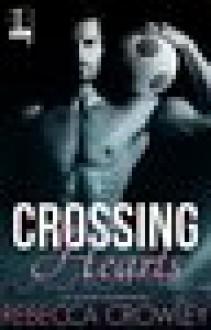 Crossing Hearts (An Atlanta Skyline Novel) - Rebecca Crowley