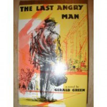 The Last Angry Man - Gerald Green