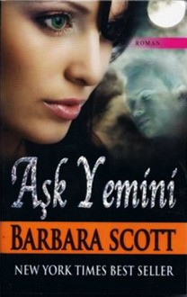 Aşk Yemini - Barbara Scott
