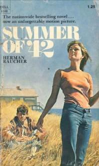 Summer of 42 - Herman Raucher