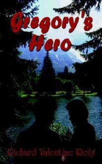 Gregory's Hero - Richard Reily