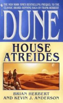 Dune: House Atreides - Kevin J. Anderson,Brian Herbert