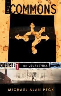 The Journeyman - Michael Alan Peck