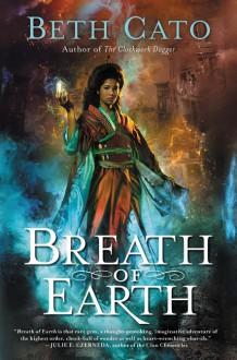 Breath of Earth - Beth Cato