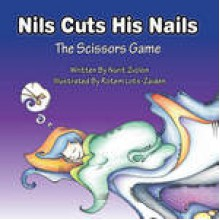 Nils Cuts His Nails - The Scissors Game - Nurit Zvolon ,Rotem Lots-Zaiden
