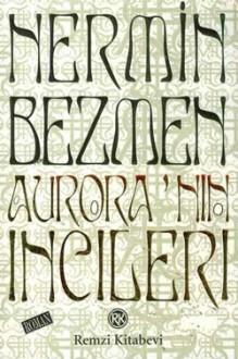 Aurora'nın İncileri - Nermin Bezmen