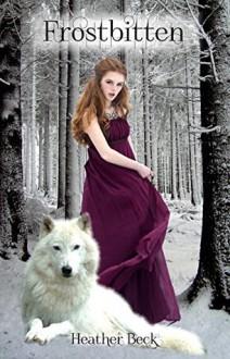 Frostbitten - Heather Beck