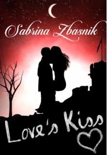 Love's Kiss - Sabrina Zbasnik