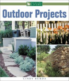 Outdoor Projects - Cindy Burda