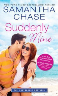 Suddenly Mine - Samantha Chase