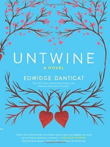 Untwine - Edwidge Danticat