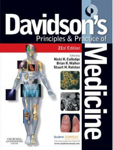 Davidson's Principles and Practice of Medicine - Nicki R. Colledge, Brian R. Walker, Stuart H. Ralston