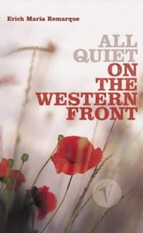All Quiet on the Western Front - Erich Maria Remarque, Brian Murdoch