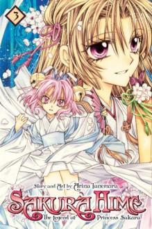 Sakura Hime: The Legend of Princess Sakura, Vol. 03 - Arina Tanemura