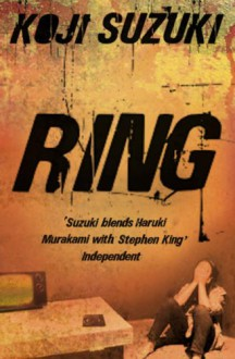 Ring - Robert B. Rohmer, Glynne Walley, Koji Suzuki