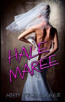 Hale Maree - Misty Provencher