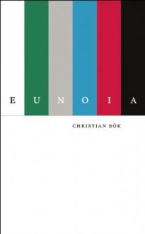 Eunoia - Christian Bök, Christian Bök