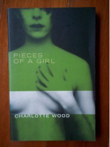 Pieces Of A Girl - Charlotte Wood