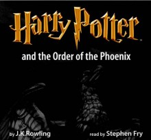 Harry Potter and the Order of the Phoenix - Stephen Fry, J.K. Rowling