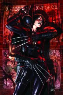 X-Force, Vol. 2: Old Ghosts - Craig Kyle, Craig Kyle, Mike Choi, Sonia Oback