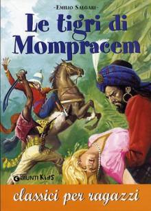Le tigri di Mompracem (Classici per ragazzi) -