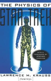 The Physics Of Star Trek - Lawrence M. Krauss