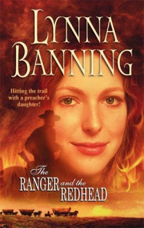 The Ranger and the Redhead - Lynna Banning
