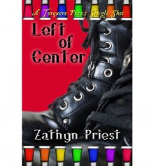 Left of Centre - Zathyn Priest