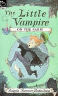 Little Vampire on the Farm (Hippo Fiction) - Angela Sommer-Bodenburg