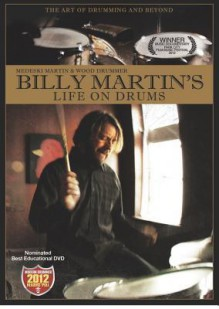 Billy Martin's Life on Drums - Billy Martin