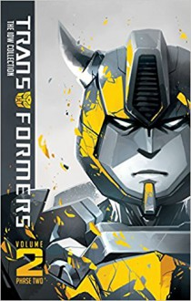 Transformers: IDW Collection Phase Two Volume 2 - Livio Ramondelli,Chris Metzen,Flint Dille,John Barber,James Lamar Roberts