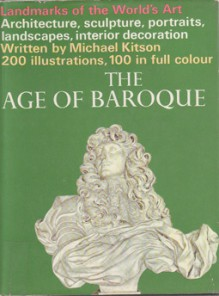 The age of Baroque (Landmarks of the world's art) - Michael Kitson