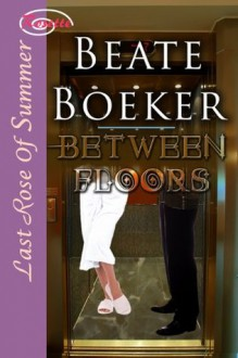 Between Floors - Beate Boeker