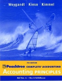 Peachtree Complete Accounting Workbook: Accounting Principles, Seventh Edition - Jerry J. Weygandt, Paul D. Kimmel, Donald E. Kieso