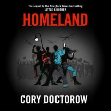 Homeland - Cory Doctorow, Wil Wheaton