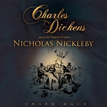 Nicholas Nickleby - Simon Vance,Charles Dickens