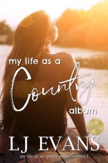 my life as a country album - LJ Evans