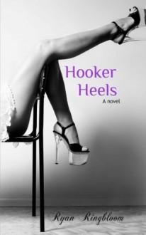 Hooker Heels - Ryan Ringbloom