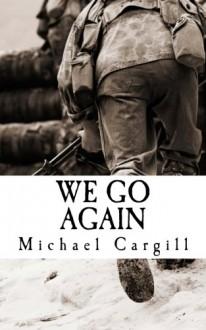 We Go Again - Michael Cargill