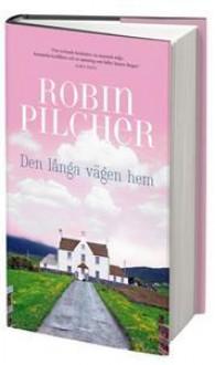 Den långa vägen hem - Robin Pilcher, Lena Torndahl